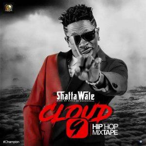 Shatta Wale, Cloud 9