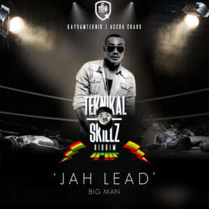 Big Man (Teknikal Skillz Riddim) by Jah Lead