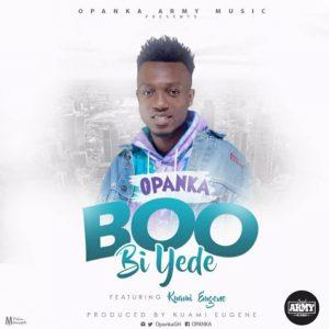 Boo Bi Yede by Opanka feat. Kuami Eugene