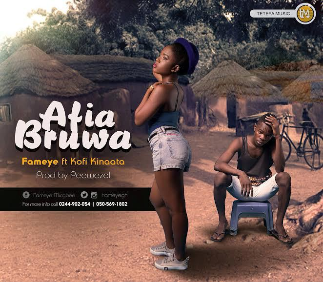 Fameye – Afia Bruwaa (Feat. Kofi Kinaata) (Prod by Peewezel)