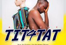 Ajeezay - Tit4Tat