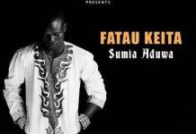 Fatau Keita - Sumia Aduwa