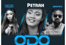 Petrah - Odo (Feat. Samini & Cynthia Morgan) (Prod. by Brainy Beatz)