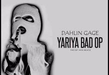 Dahlin Gage - Yariya Bad Op (Prod. by MOG Beatz)