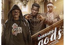 Amerado - gODS (Feat Koo Ntakra & Kuami Eugene) (Prod. by MicBurnerz Music)