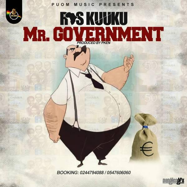 Ras Kuuku - Mr. Government (Prod. by PKen)