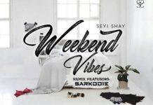 Seyi Shay - Weekend Vibes (Remix) (Feat. Sarkodie) (Prod. by Krizbeatz)