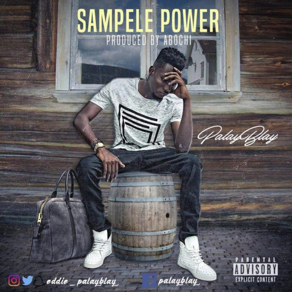 PalayBlay - Sampele Power (Prod. by Abochi)
