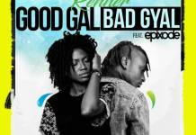 Renner - GoodGal BadGyal (Feat Epixode) (Produced by WeAreGhg)