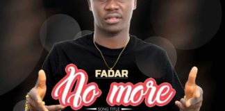 Fadar - No More (Prod. by Mr Cephas)