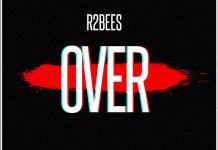 R2bees - Over (Prod. by KillBeatz)