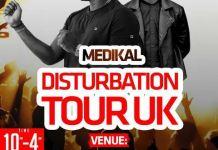 Medikal 'Disturbation Tour' UK 2