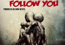 Gilly Moe - Follow You (Prod. By Ivan Beatz)