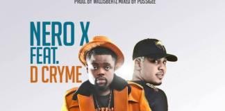 Nero X - Adonko (Feat. Dr Cryme) (Prod by Willis Beat)