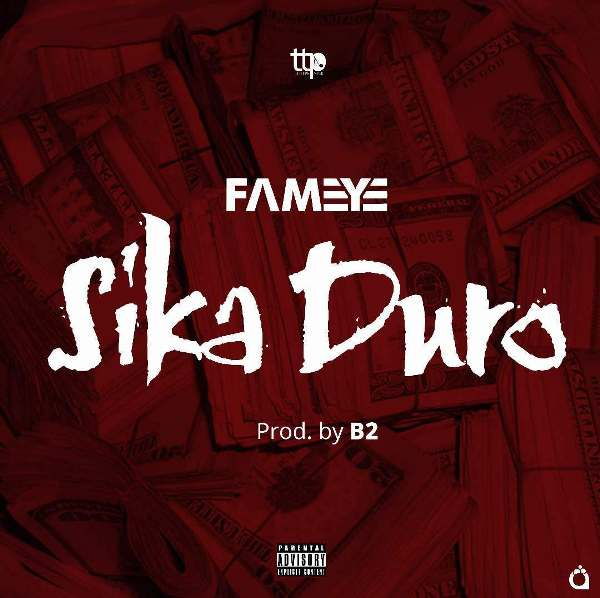 Fameye - Sika Duro (Prod. by B2)