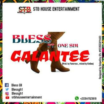 Bless - Galantee (Feat One Sim)