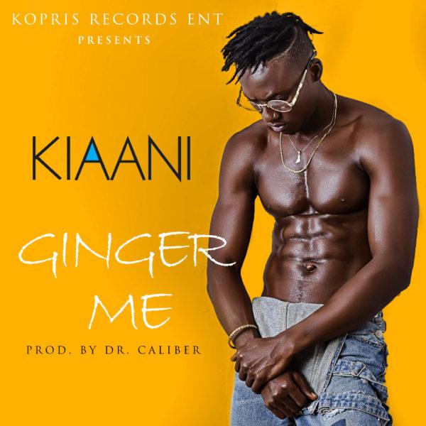 Kiaani - Ginger Me (Prod. by Dr. Caliber)