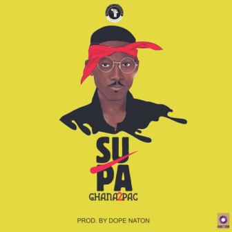 Supa – Ghana2Pac (Prod by B2)