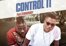 Koo Kyei - Control It (Feat Stonebwoy) (Prod By Mix Master Garzy)