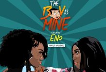 Wendy Shay - The Boy Is Mine (Feat. Eno) (Prod. by MOG)
