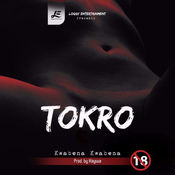 Kwabena Kwabena - Tokro (Prod. by Kaywa)