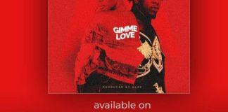 Seyi Shay - Gimme Love (Feat. RunTown) (Prod. by. Sarz)