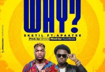 Sketil - Why (Feat. Apaatse) (Prod. By Bmore & NyceBeat)