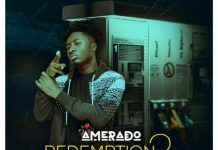 Amerado - Redemption Freestyle