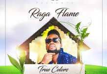 Raja Flame – True Colors (Mystic Roots Riddim) (Prod. By TunzGH)