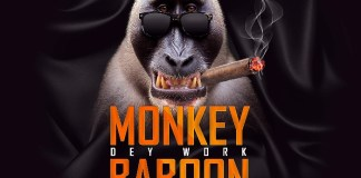 Captain Planet (4X4) - Monkey Dey Work Baboon Dey Chop (Feat. Joy B) (Prod By Masta Garzy)