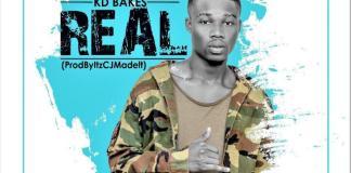 KD Bakes - Real (Prod. ItsCJMadeIt)