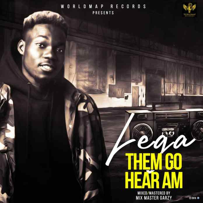 Lega - Dem Go Hear Am