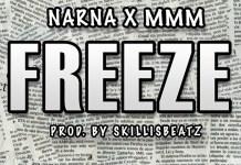 Narna x MMM - Freeze (Prod. By SkillisBeatz)