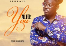 Ephraim - All For You