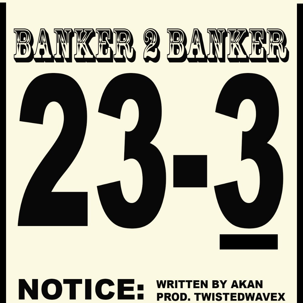 Akan - Banker 2 Banker