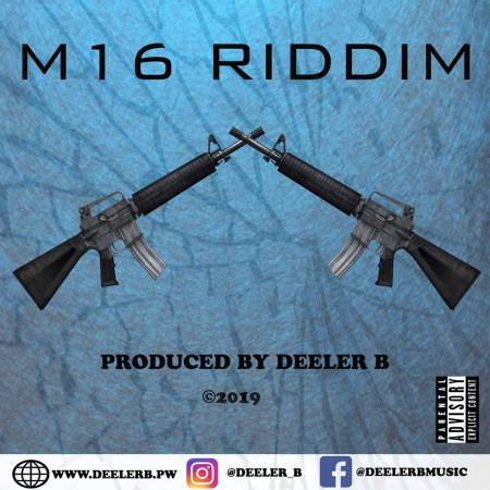 Deeler B's M16 Riddim Album Project Cops 4 Artiste Nationals, Comes Out This Weekend