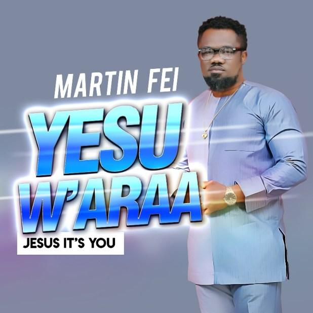 Martin Fei - Yesu W'araa