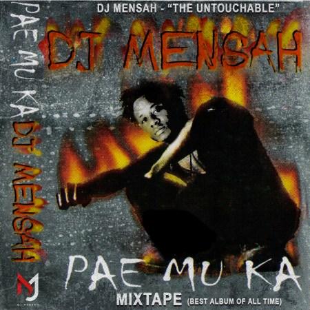 Dj Mensah - The Untouchable - Pae Mu Ka Mixtape