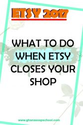 WHAT-TO-DO-WHEN-ETSY-CLOSES-YOUR-SHOP-ETSY-2017