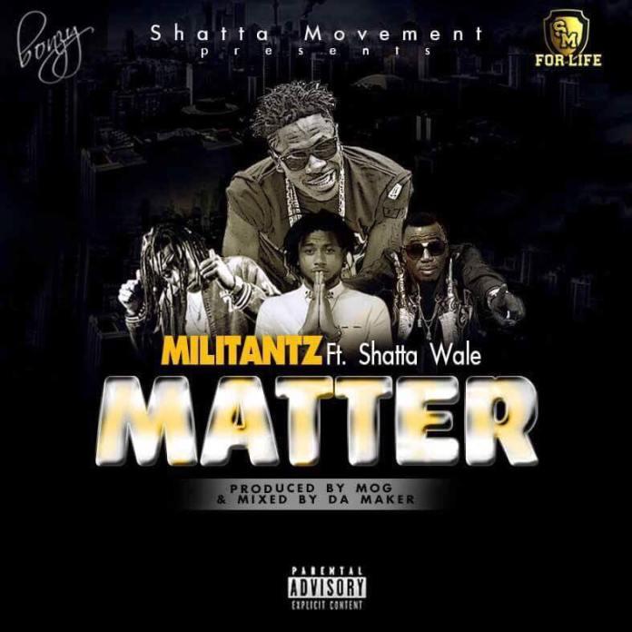 Militants x Shatta Wale - My Matter (Prod By M.O.G)