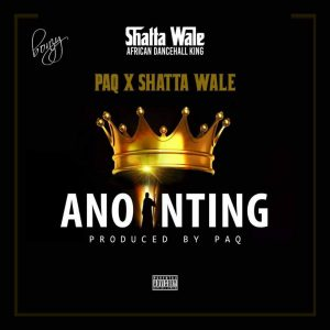 Shatta Wale x Paq - Anointing (Prod By Paq)