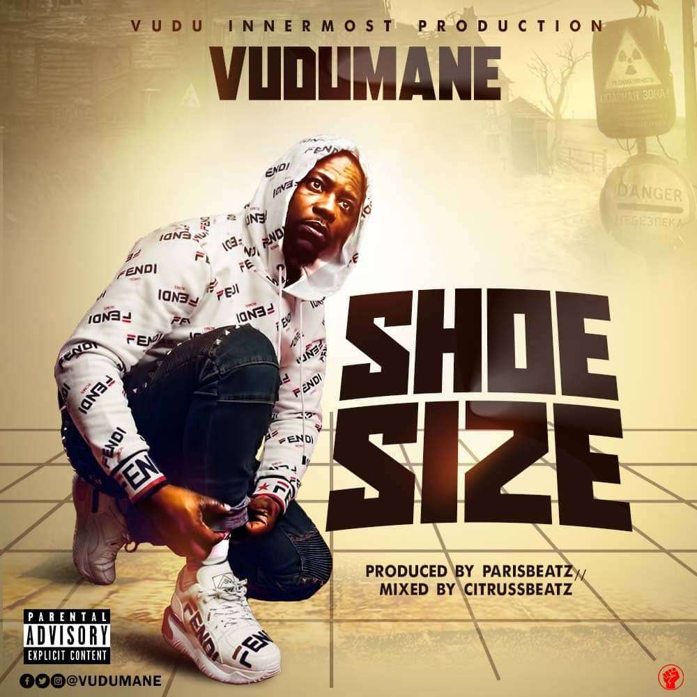 Vudumane - Shoe Size (Prod By Paris Beatz)