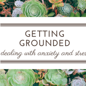 dealing with anxiety and stress