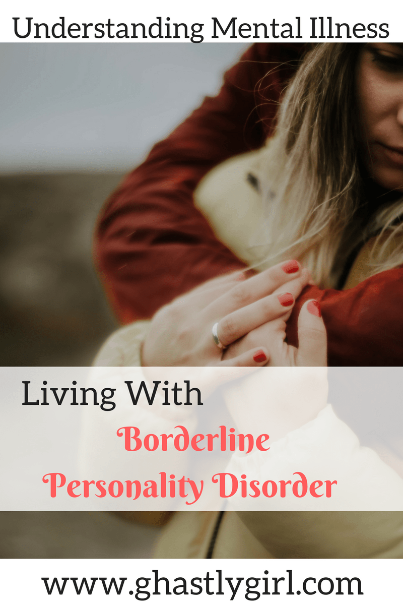 A look at life with Borderline Personality Disorder #mentalhealth #mentalillness #borderlinepersonalitydisorder #BPD