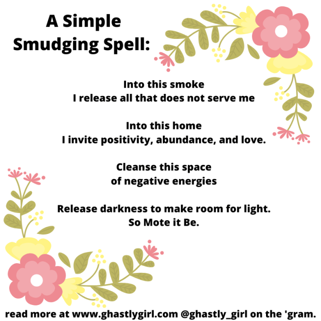 a simple spell to use when smudging your home to clear negative energy
