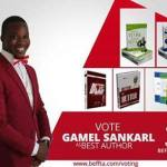 Vote Gamel From Ghana To Win Best Author At This Year's  Black Entertainment Film Fashion Television and Arts Global Awards