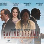Watch Trailer: Saving Dreams Movie Arrives At UK Vue Cinemas  From Friday, June 30th