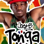 Wondering How The Song 'Tonga' Was Recorded? Check Out Joey B Giving An Experience Of How The Hit Was Made