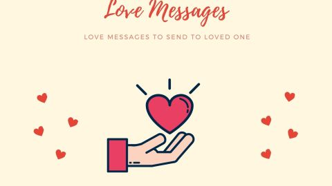 Love Messages To Send To Loved One