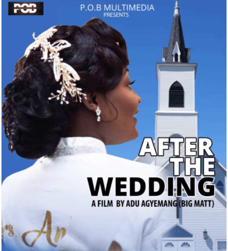"""POB Multimedia returns with """"After The Wedding"""" movie"""